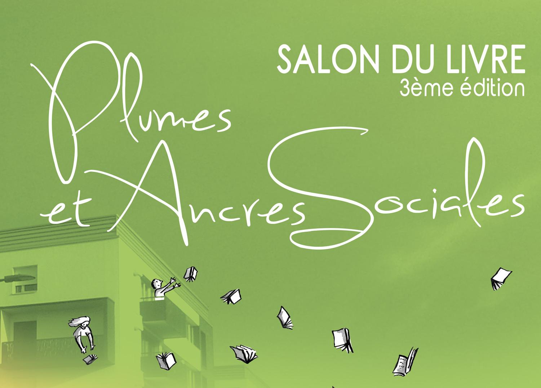 """Salon du libre 3ème édition """"Plumes et Ancres Sociales"""""""